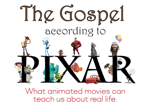 The Gospel According to Pixar