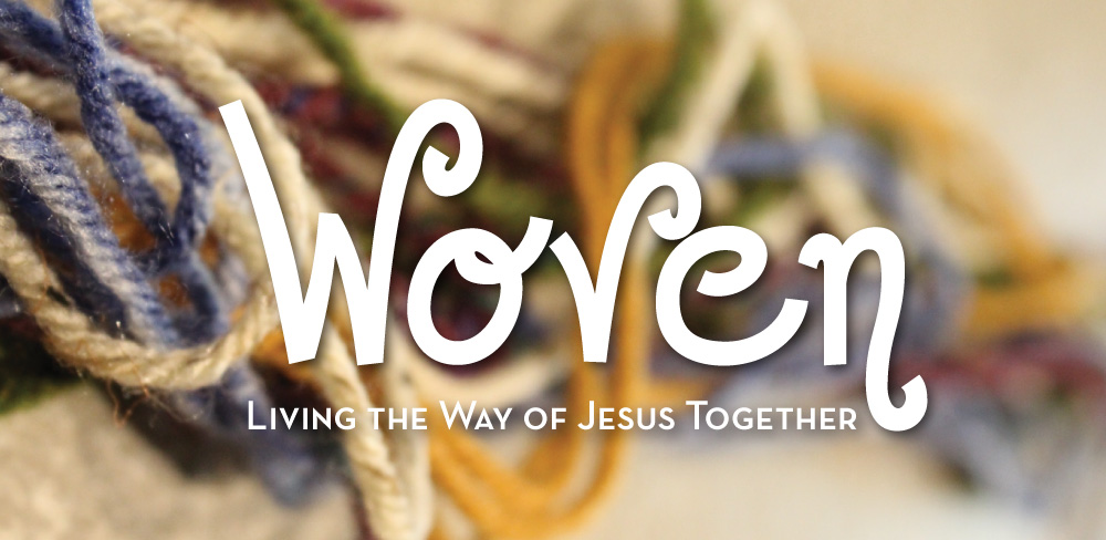 WOVEN - Living the Way of Jesus Together